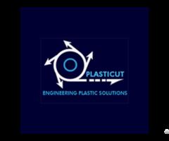 Plasticut Engineering Plastic Solutions