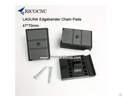 47x70mm Edgebanding Chain Pads For Laguna Edge Bander Machine