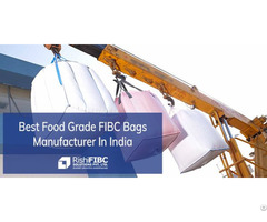 Best Food Grade Fibc Bags Manufacturer In India