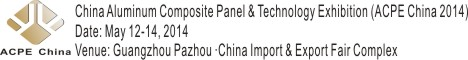 China Aluminum Composite Panel Technology Exhibition Acpe 2014