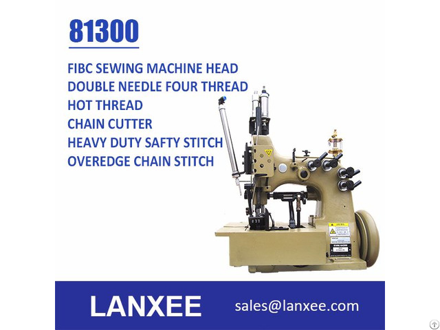 Lanxee 81300 Double Needle Four Thread Fibc Bag Sewing Machine