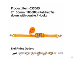 Cs5005 2 50mm 10000lbs Ratchet Tie Down With Double J Hooks