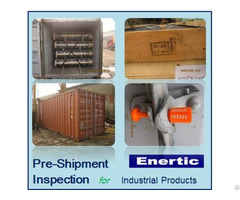 China Industrial Products Pre Shipment Inspection Delivery Service