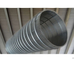 Wedge Wire Mesh Cylinder For Water Well