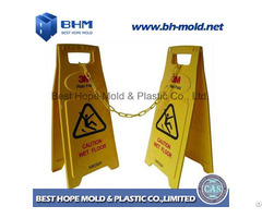 Plastic Injection Mould For Safety Sign Caution Wet Floor