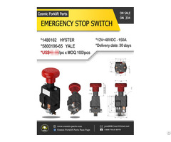 Cosmic Forklift Parts On Sale 334 Emergency Stop Switch