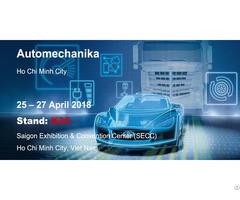 Visit Us At Automechanika Ho Chi Minh City 2018