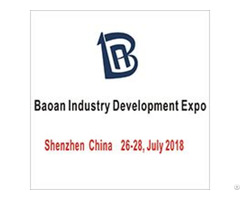 Baoan Industry Development Expo 2018