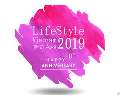 Lifestyle Vietnam 2019 10th Anniversary