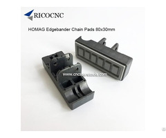 Homag Edge Banding Machine Track Pads 80x30mm From Ricocnc