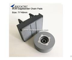 71x48mm Conveyor Chain Pads For Scm Edgebanding Edge Bander Edgebander Machines