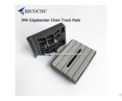 Ima Edgebander Chain Pad Conveyance Tracking Pads 80x60mm