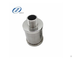Stainless Steel Water Nozzle Wedge Wire Screen Filter For Resin Traps