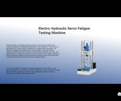 Electro Hydraulic Servo Fatigue Testing Machine