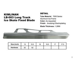 Top Quality New Arrived Kimlinan Lb 003 Long Track Ice Skate Fixed Blade