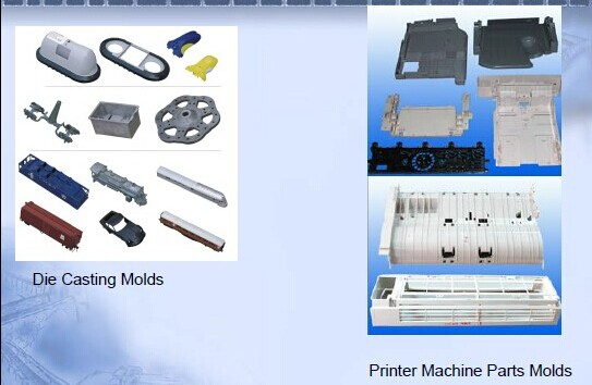 Die Casting Molds And Printer Machine Parts